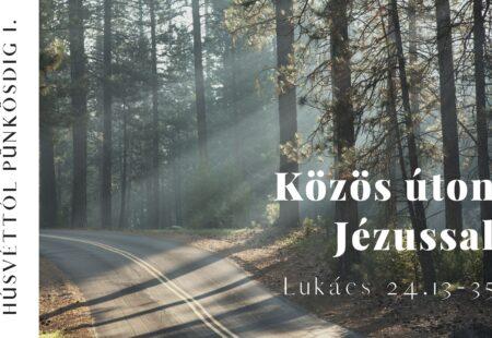Közös úton Jézussal